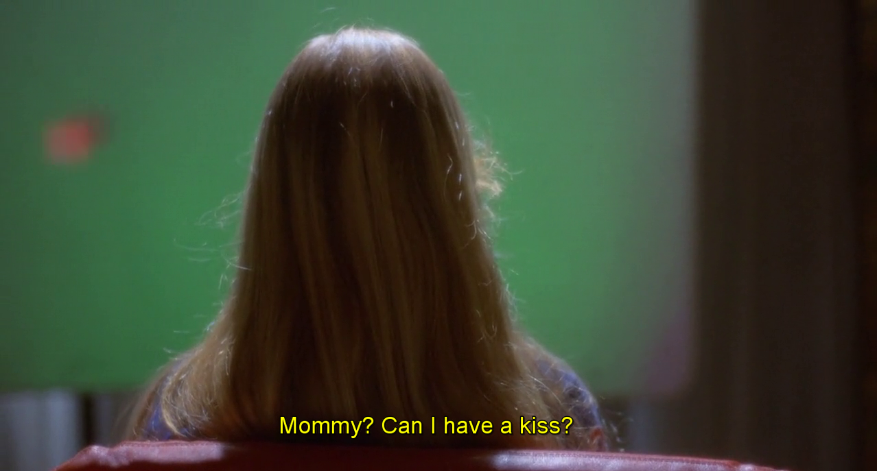So Mommy will be killed while kissing. Delicious!